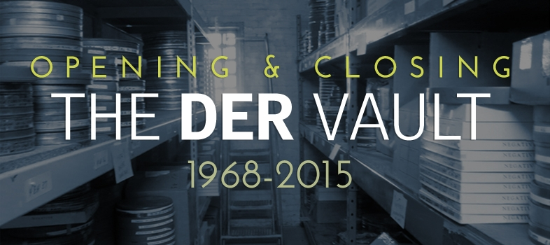 Opening and Closing the DER Vault 1968-2015