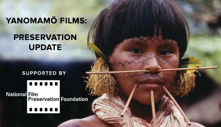 Yanomamo Films Restoration Update