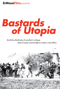 Watch from Home – Bastards of Utopia
