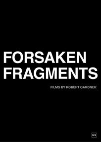 Forsaken Fragments (1958-2010)